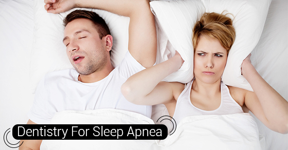 Dentistry For Sleep Apnea