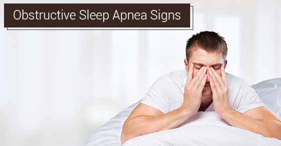 Obstructive Sleep Apnea Signs