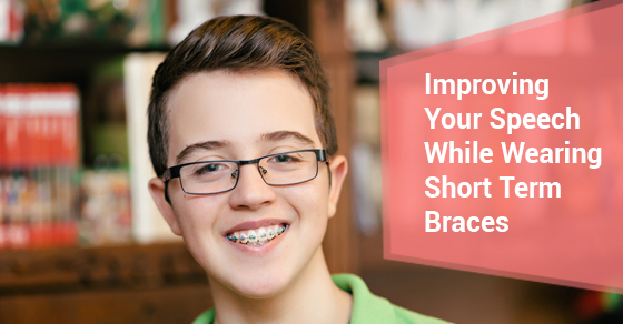 Improving Your Speech While Wearing Short Term Braces