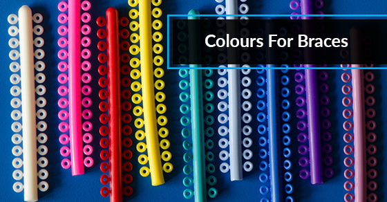 Colours For Braces